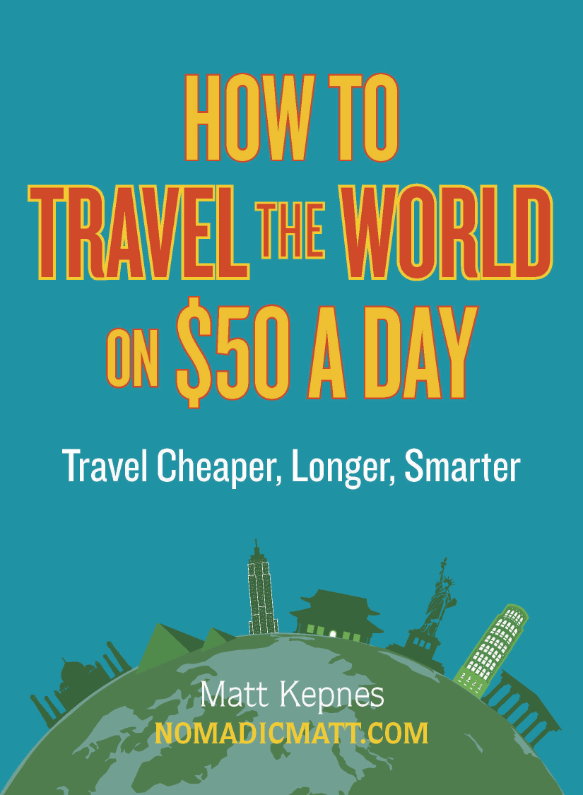 Book review how to travel the world on 50 a day for Travel the world for cheap