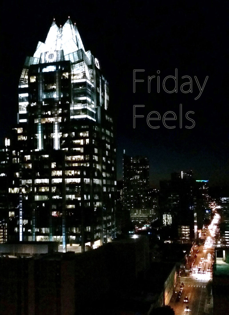 Friday Feels